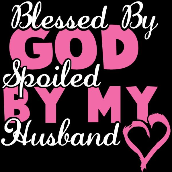bless by god spoiled by my husband decal