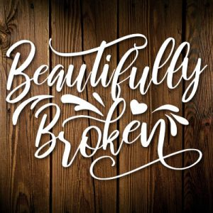 beautifully broken decal white